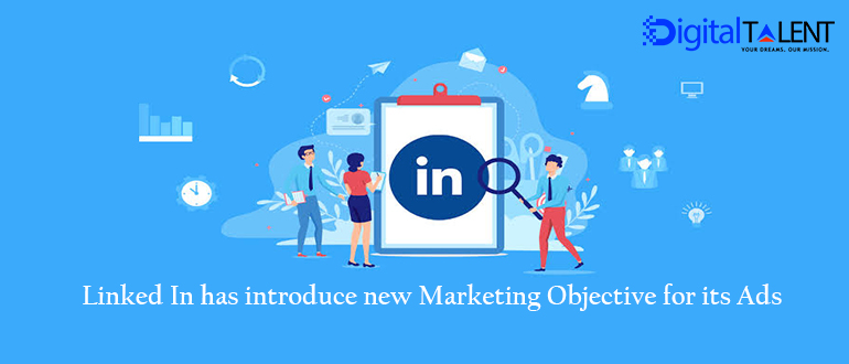 LINKEDIN MARKETING OBJECTIVES